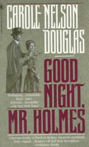 Good Night, Mr. Holmes (Irene Adler, #1)