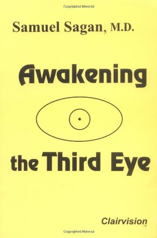 Awakening the Third Eye by Samuel Sagan