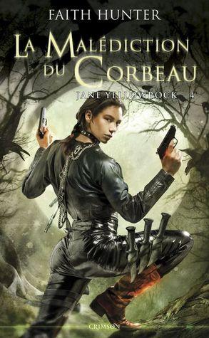 La malédiction du corbeau (Jane Yellowrock, #4)