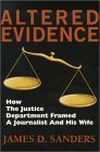 Altered Evidence: Flight 800: How a Journalist & His Wife Were Framed by the Justice Department
