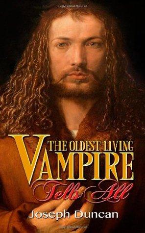 The Oldest Living Vampire Saga by Joseph Duncan thumbnail