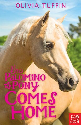The Palomino Pony Comes Home (The Palomino Pony, #1)