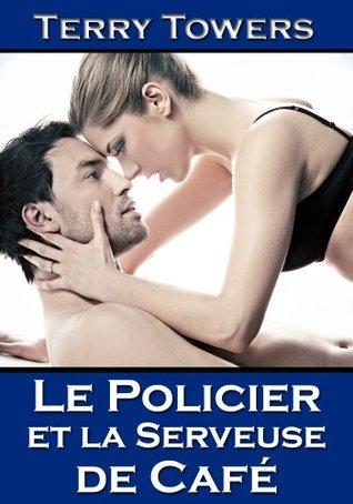 Le policier et la serveuse de café (Coffee Shop Girls, #1)