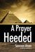 A Prayer Heeded (A Prayer S...