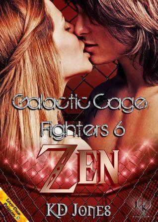 Zen (Galactic Cage Fighters, #6)