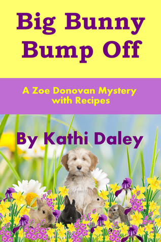 Big Bunny Bump Off (Zoe Donovan Mystery ...