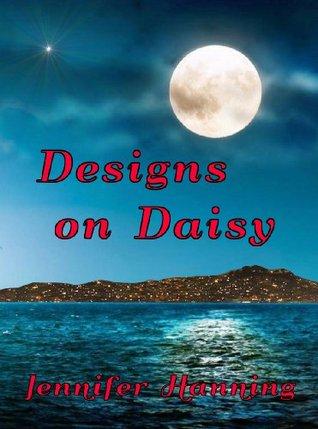 Designs on Daisy (The Hamilton Sisters, #2)