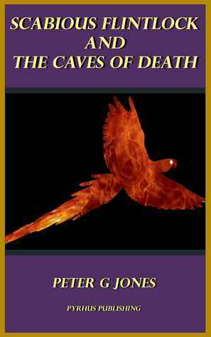 Scabious Flintlock and the Caves of Death