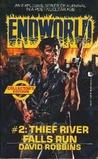 Thief River Falls Run (Endworld, #2)