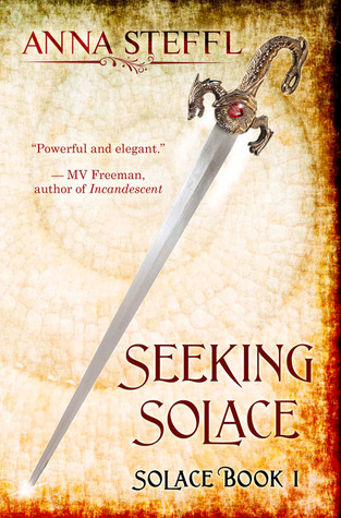 Seeking Solace Book I Solace By Anna Steffl