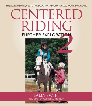 Centered Riding Further Exploration