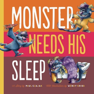 Ebook Monster Needs His Sleep by Paul Czajak TXT!