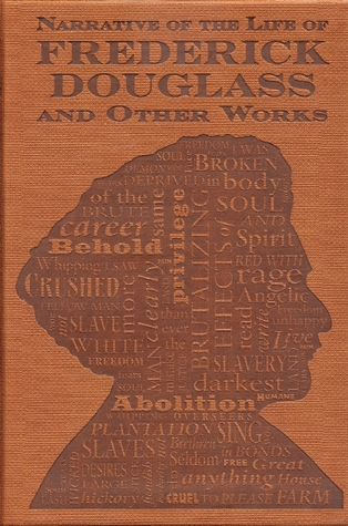 Narrative of the Life of Frederick Douglass and Other Works(The Autobiographies 1)