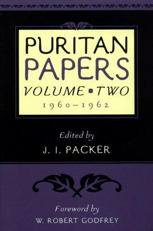 Puritan Papers Vol 2: 1960-1962