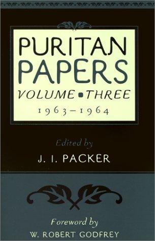 Puritan Papers Vol 3: 1963-1964