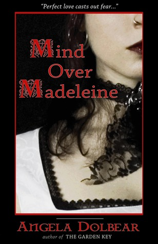 Mind Over Madeleine: Book 2 of the Garden Key Tales