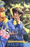 Shadow Bride (Brides of Montclair #7)