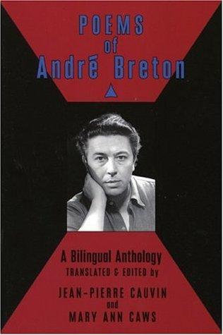 Poems of André Breton: A Bilingual Anthology