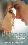 The Harder I Fall (The Harder I Fall, #1)