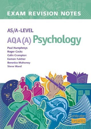AS/A-Level AQA (A) Psychology Exam Revision Notes (Exam Revision Notes S.)