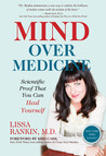 Mind Over Medicine by Lissa Rankin