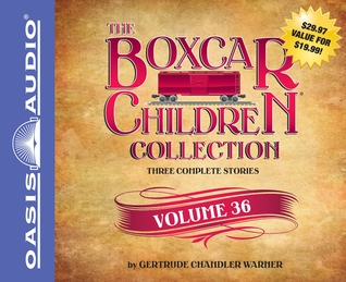 The Boxcar Children Collection Volume 36: The Vanishing Passenger, The Giant Yo-Yo Mystery, The Creature in Ogopogo Lake