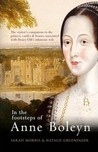 In the Footsteps of Anne Boleyn
