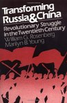 Transforming Russia and China: Revolutionary Struggle in the Twentieth Century