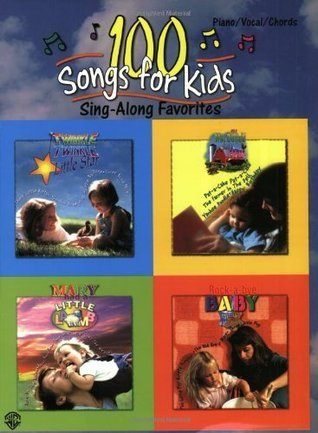 100 Songs for Kids: Sing-along Favorites: Sing Along Favourites