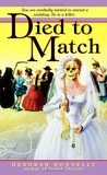 Died to Match (Carnegie Kincaid, #2)