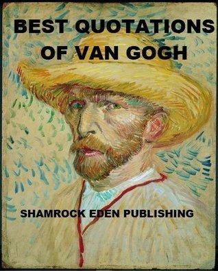 Best Quotations of Van Gogh