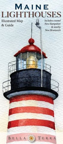 Maine Lighthouses: Illustrated Map & Guide