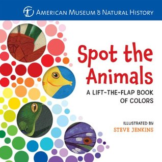Spot the Animals: A Lift-the-Flap Book of Colors