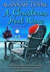 A Christmas Heat Wave (Heat Wave, #3.5)