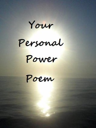 Your Personal Power Poem