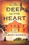 Deep in the Heart (Lone Star Legacy, #1)