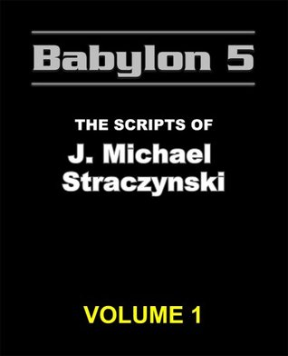 babylon-5-the-scripts-of-j-michael-straczynski