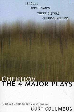 The Four Major Plays: The Seagull / Uncle Vanya / Three Sisters / Cherry Orchard