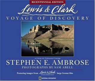 Lewis and Clark by Stephen E. Ambrose
