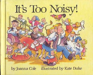 It's Too Noisy!