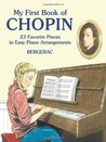 My First Book of Chopin: 23 Favorite Pieces in Easy Piano Arrangements (Dover Music for Piano)
