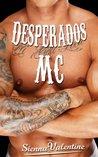 Desperados MC (Desperados #1)