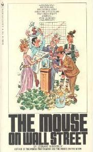 The Mouse on Wall Street (The Mouse That Roared, #3)