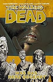 The Walking Dead, 04: Was das Herz begehrt(The Walking Dead 4)