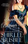 Surrender Becomes Her (Becomes Her, #3)
