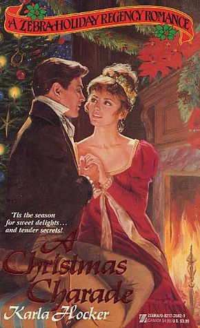 A Christmas Charade by Karla Hocker