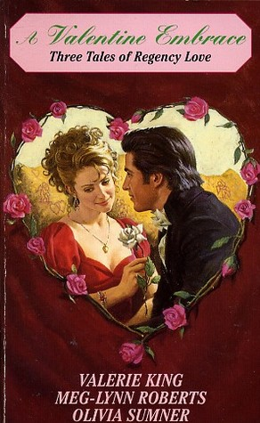 A Valentine Embrace: Three Tales of Regency Love/Valentine Chase/Lover's Vows/Music of the Heart
