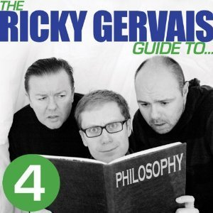 The Ricky Gervais Guide to Philosophy