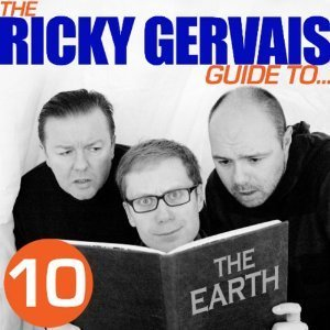 The Ricky Gervais Guide to... Earth