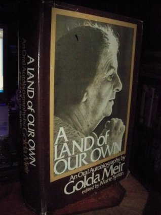 A land of our own: An oral autobiography,
